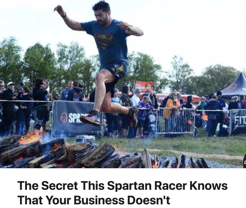 The Secret This Spartan Racer Knows That Your Business Doesn't